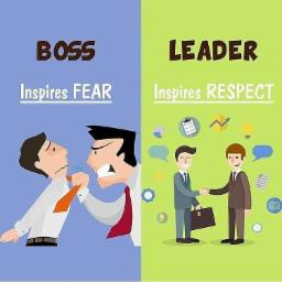 LE ADER BOSS Inspires RESPECT Inspires FEAR !!