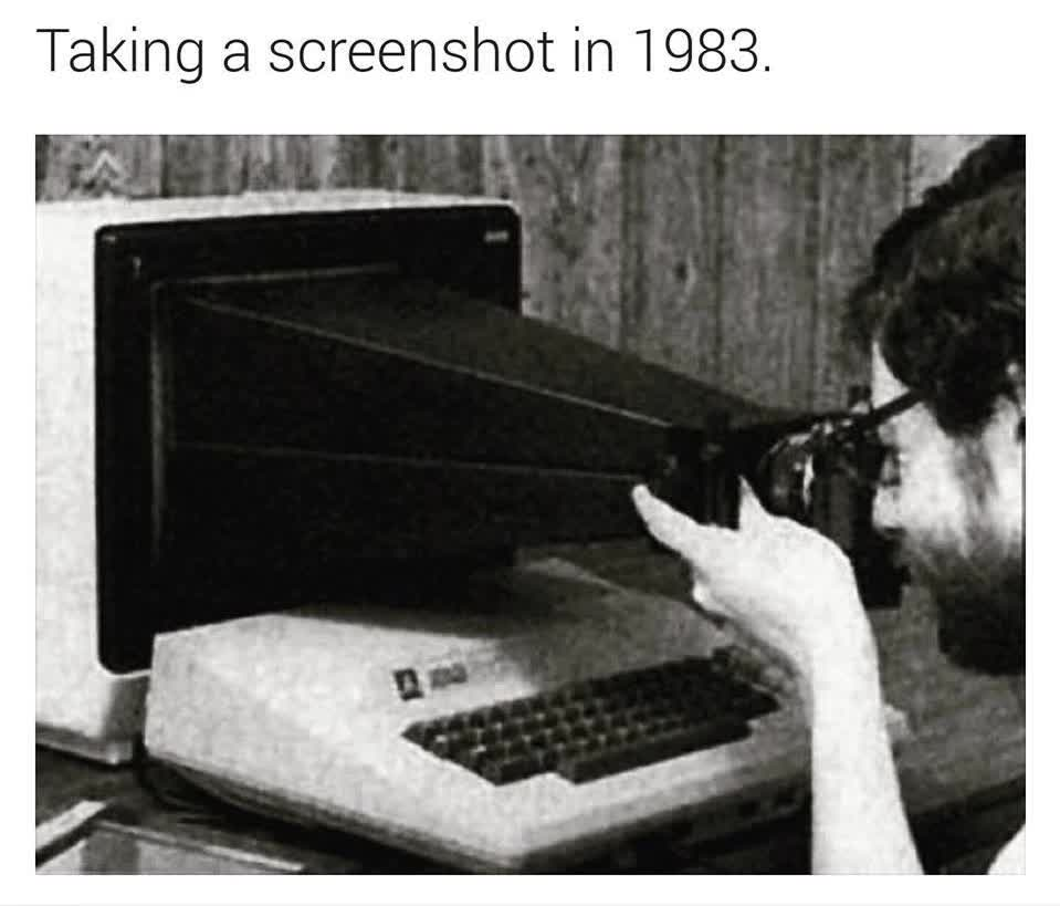 Taking a screenshot in 1983.