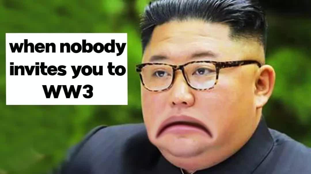 when nobody invites you to ww3